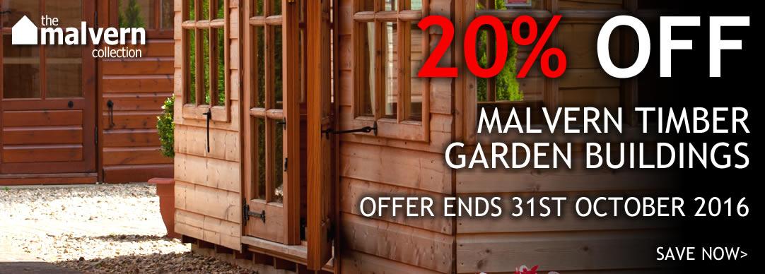 20% OFF Malvern garden buildings