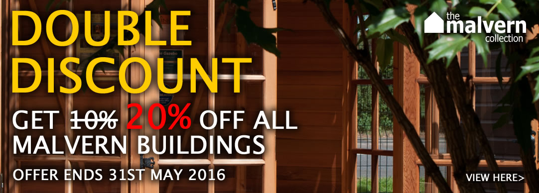 Double discount on ALL Malvern buildings
