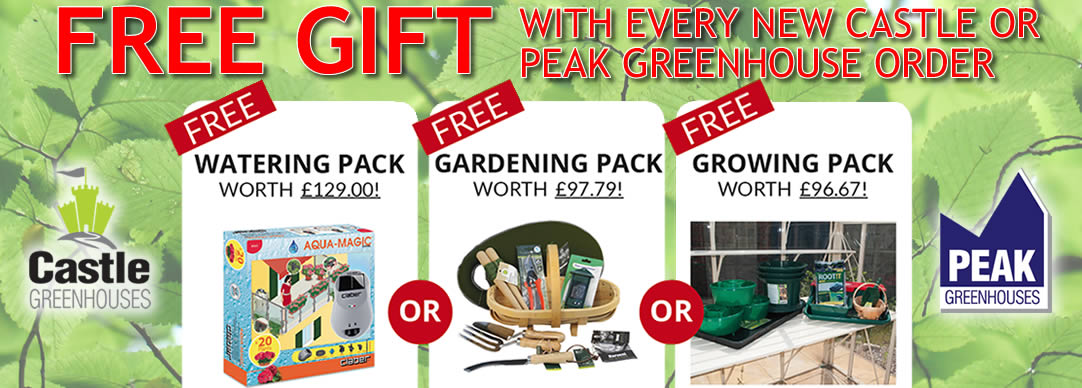 FREE GIFT! With every new Castle or Peak greenhouse order!