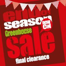 End of Season Greenhouse Sale!