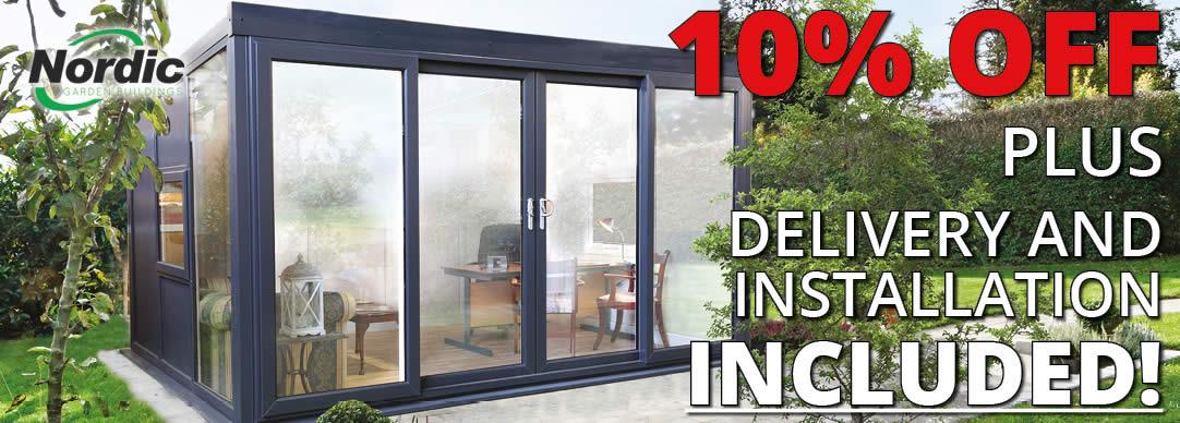 10% OFF ALL Nordic PVCu Garden Buildings
